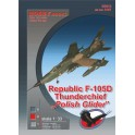"Republic F-105D Thunderchief ""Polish Glider"""